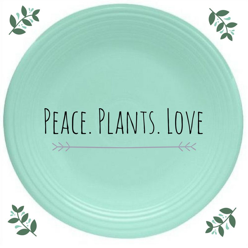 Peace. Plants. Love.
